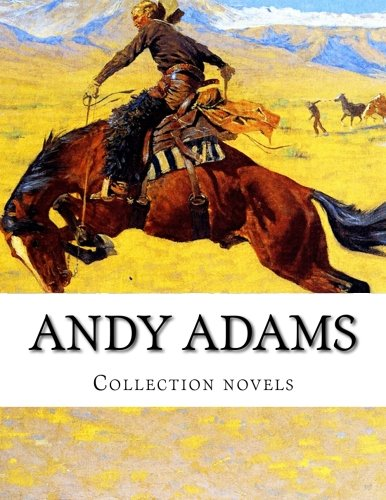 Andy Adams, Collection novels