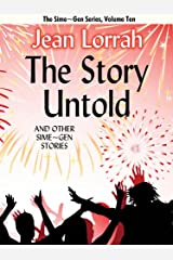 The Story Untold and Other Sime~Gen Stories (Sime~Gen, Book 10) (Sime-Gen) Kindle Edition