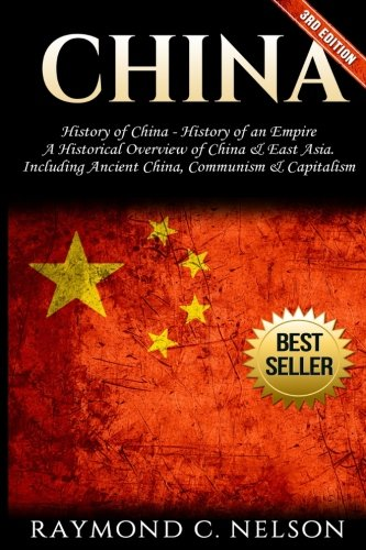 china-history-of-china-history-of-an-empire-a-historical-overview-of-china-east-asia-including-ancie