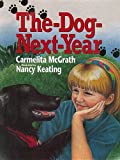 img - for The-Dog-Next-Year book / textbook / text book