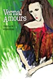 Vernal Amours, Ursula Schneider, 0595333427