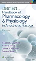 Stoelting's Handbook of Pharmacology and Physiology in Anesthetic Practice, 3rd Edition
