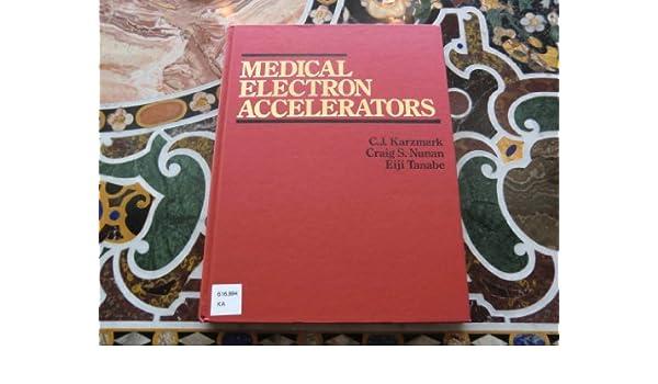 Medical electron accelerators 9780071054102 medicine health medical electron accelerators 9780071054102 medicine health science books amazon fandeluxe Images