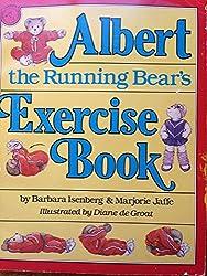 Albert the Running Bear Gets the Jitters