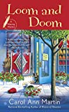 Loom and Doom (A Weaving Mystery)