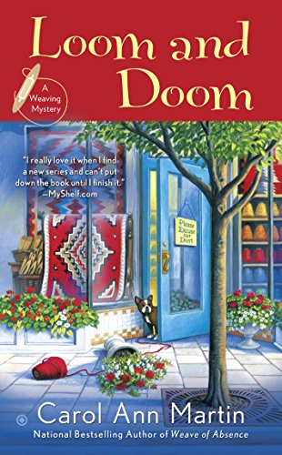 Loom and Doom (A Weaving Mystery Book 4)