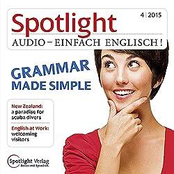 Spotlight Audio - Grammar made simple. 4/2015