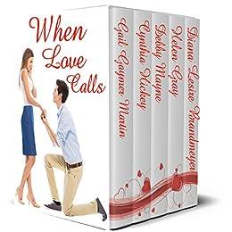 When Love Calls: 5 Contemporary Romances by [Martin, Gail Gaymer, Hickey, Cynthia, Mayne, Debby, Gray, Helen, Brandmeyer, Diana Lesire]