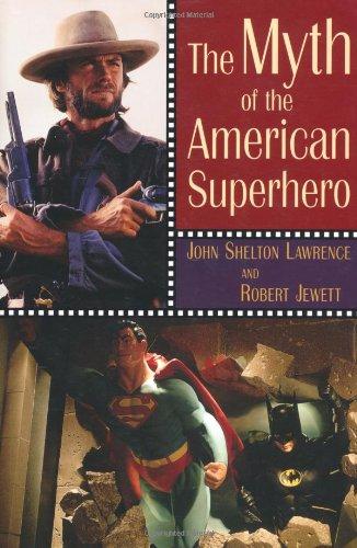 Read Online The Myth of the American Superhero pdf