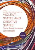 img - for Violent States and Creative States (2 Volume Set): From the Global to the Individual book / textbook / text book