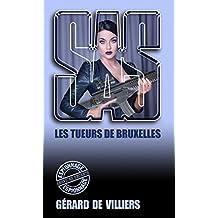 SAS 92 Les tueurs de Bruxelles (French Edition)