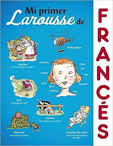 Mi primer Larousse de Francés Larousse - Infantil / Juvenil ...