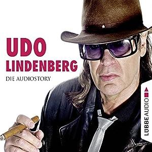 Udo Lindenberg: Die Audiostory Hörbuch