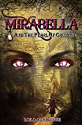 Mirabella and the Pearl of Chulothe (The Mirabella Series Book 1)