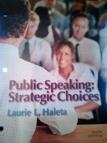 Public Speaking: Strategic Choices