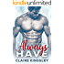 Always Have: A Bad Boy Romance (The Always Series Book 1)