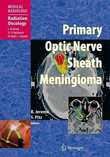 Primary Optic Nerve Sheath Meningioma (Medical Radiology) (Sheaths Digital)