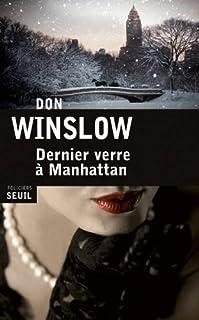 Dernier verre à Manhattan, Winslow, Don
