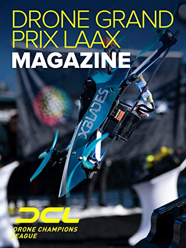 Grand Prix 2019 - Drone Champions League Drone Grand Prix Laax Magazine