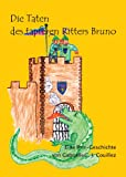 Die Taten des tapferen Ritters Bruno - Eine Rrr-Geschichte (German Edition)