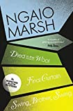 The Ngaio Marsh Collection (5) - Died in the Wool / Final Curtain / Swin