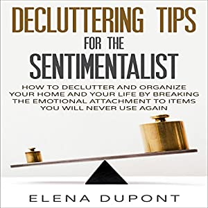 Decluttering Tips for the Sentimentalist Audiobook