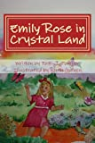 Emily Rose in Crystal Land, Patti Pointer, 1490428518