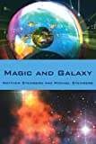 Magic and Galaxy, Matthew Steinberg and Michael Steinberg, 1425970311
