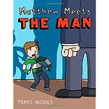 Matthew Meets the Man