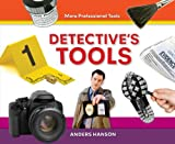 Detective's Tools, Anders Hanson, 1624030718