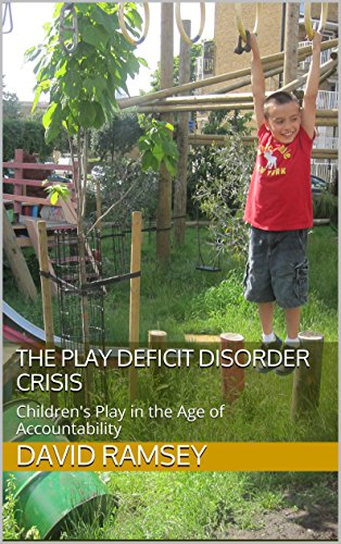 The Play Deficit >> Amazon Com The Play Deficit Disorder Crisis Children S Play In The