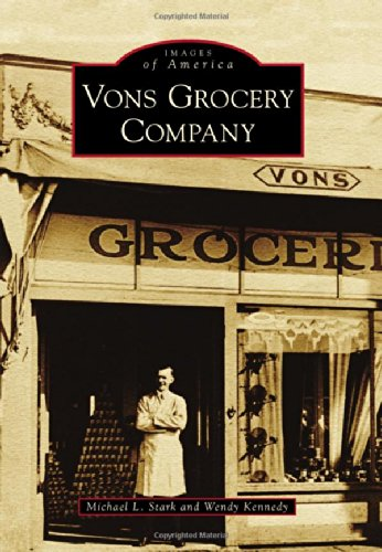 Vons Grocery Company (Images of America) PDF