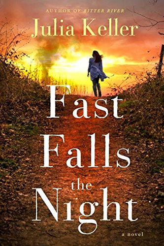 Fast Falls the Night: A Bell Elkins Novel (Bell Elkins Novels)