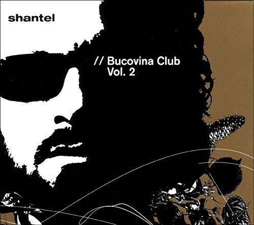 shantel bucovina club vol.2
