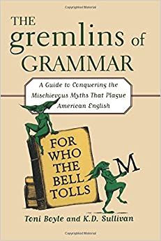 The Gremlins of Grammar