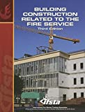 Building Construction Related to the Fire Service