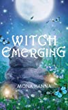 Witch Emerging, Mona Hanna, 1491050721