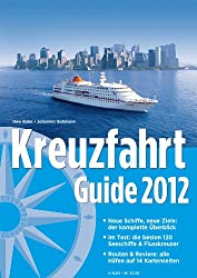 Kreuzfahrt Guide 2012: Plus Special Flussreisen