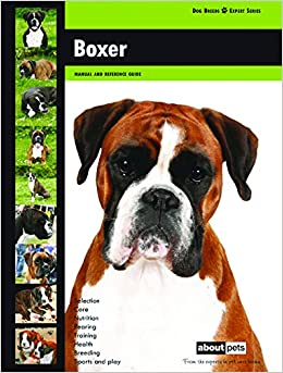 Book Boxer: Dog Breed Expert Series
