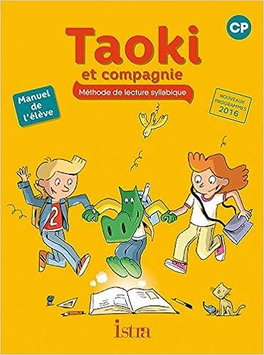 Amazon Fr Taoki Et Compagnie Cp Manuel Eleve Edition