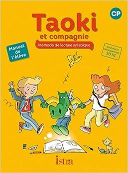 Taoki Et Compagnie Cp - Manuel élève - Edition 2017 Descargar ebooks Epub