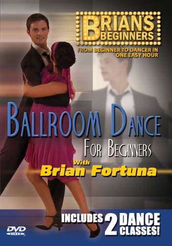 (Brian's Beginners - BALLROOM Dance for Beginners DVD with Brian Fortuna)