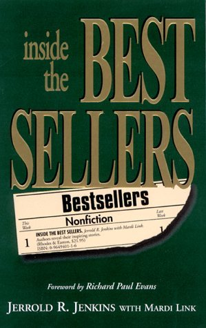 Inside the Bestsellers: Authors Reveal Their Inspiring Stories by Jerrold R. Jenkins (1997-01-06)