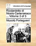 Ricciardetto Di Nicolo Carteromaco, Niccolò Forteguerri, 1140963449