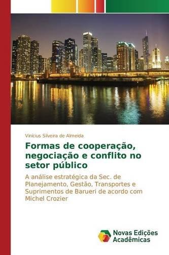 Download Formas de cooperação, negociação e conflito no setor público (Portuguese Edition) PDF Text fb2 book