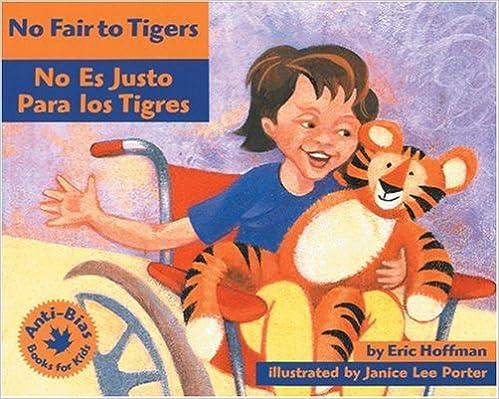 No Fair to Tigers: No Es Justo Para Los Tigres (Anti-Bias