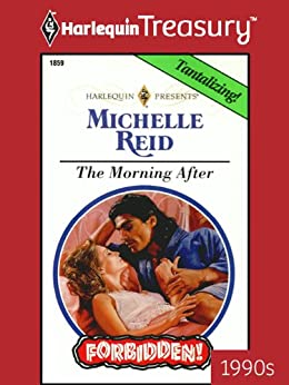 The Morning After (Forbidden!) by [Reid, Michelle]