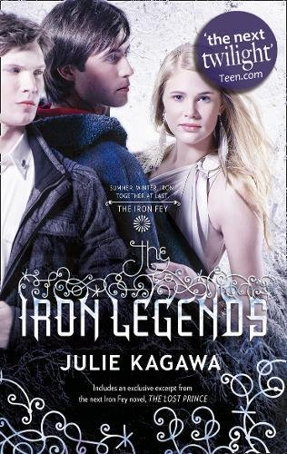 The Iron Legends: Winter's Passage/Iron's Prophecy/Summer's Crossing (The Iron Fey) ebook