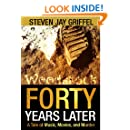 FORTY YEARS LATER (David Grossman Series Book 1)