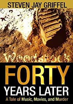 FORTY YEARS LATER (David Grossman Series Book 1) by [Griffel, Steven Jay]